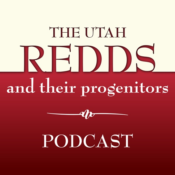 The Utah Redds and their Progenitors