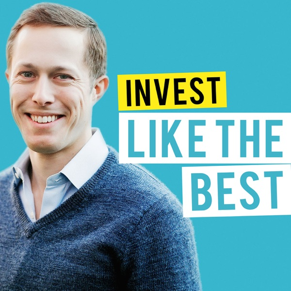 Invest Like the Best | Podbay