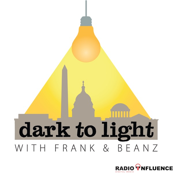 Dark To Light with Frank & Beanz