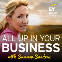All Up in Your Business with Summer Sanders podcast