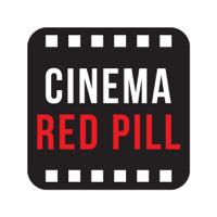 Cinema Red Pill podcast podcast