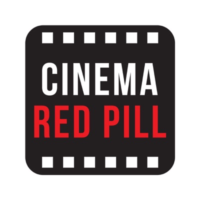 Cinema Red Pill podcast