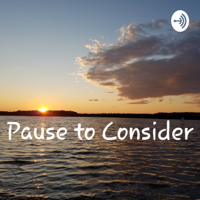Pause to Consider podcast