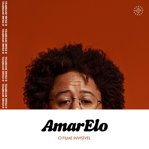 AmarElo - O filme invisível
