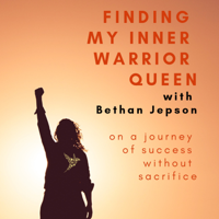 Finding My Inner Warrior Queen podcast