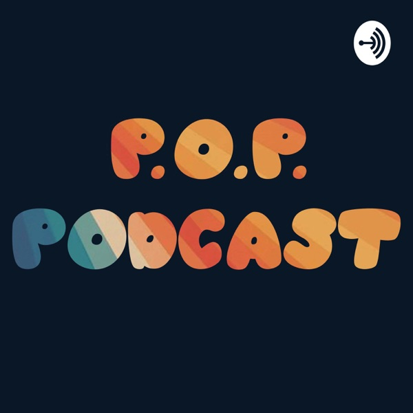 P.O.P. Podcast
