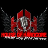 Image of House Of Hardcore Podcast with Tommy Dreamer podcast