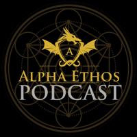 Alpha Ethos podcast
