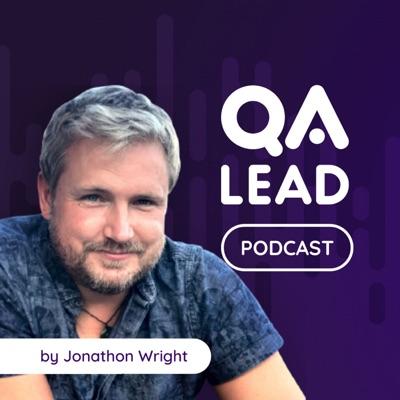 The QA Lead Podcast