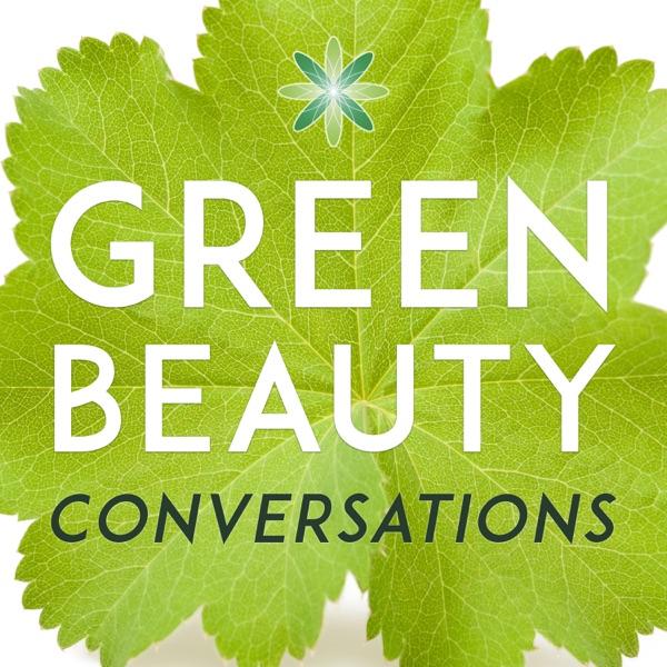 Green Beauty Conversations by Formula Botanica | Organic & Natural