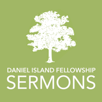 Daniel Island Fellowship Sermons podcast