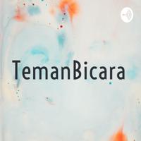 TemanBicaramu podcast