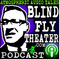 Blind Fly Theater podcast