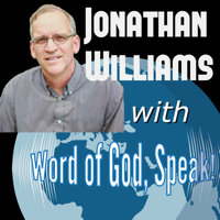 Jonathan Williams with Word of God, Speak podcast