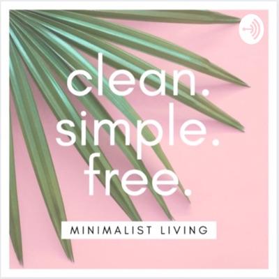 clean. simple. free. Minimalist living:Clean simple free