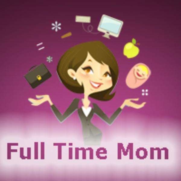 Full Time Mom Radio