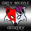 Grey Muzzle Geekery's Podcast artwork