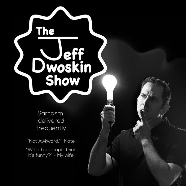 The Jeff Dwoskin Show