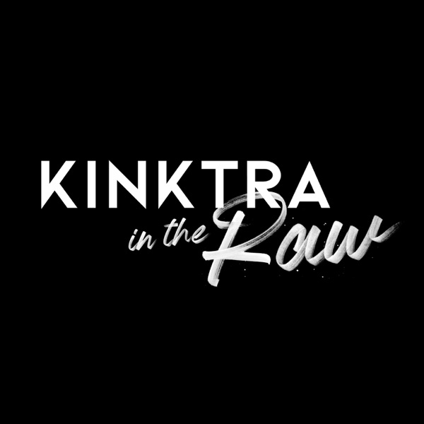 Kinktra In The Raw