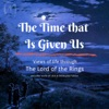 The Time That Is Given Us artwork