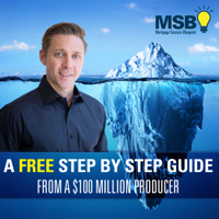 Mortgage Marketing, Motivation and Sales: Mortgage Success Blueprint podcast