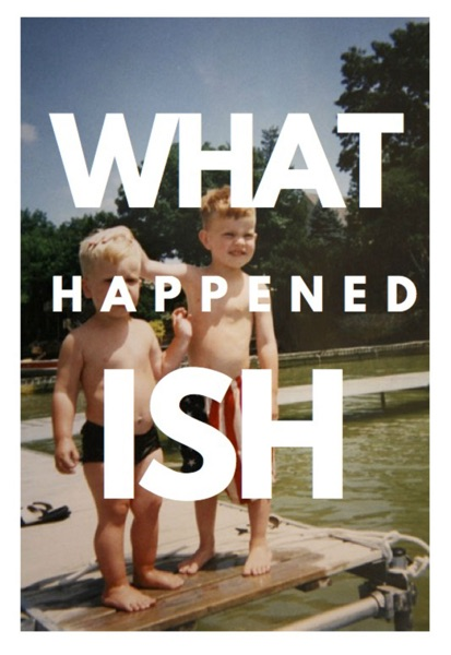 What HappenedISH