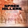 Spree Killers artwork