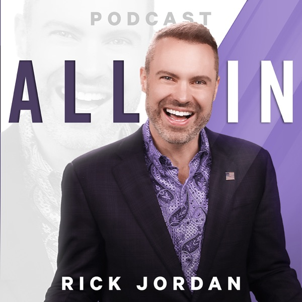 All In with Rick Jordan