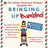 "IAP 101: POWER HOUR: ""Bringing Up Bambino"" An Amateur Guide to Raising Italian American Kids in 21st Century America"