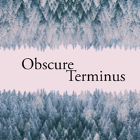 Obscure Terminus podcast