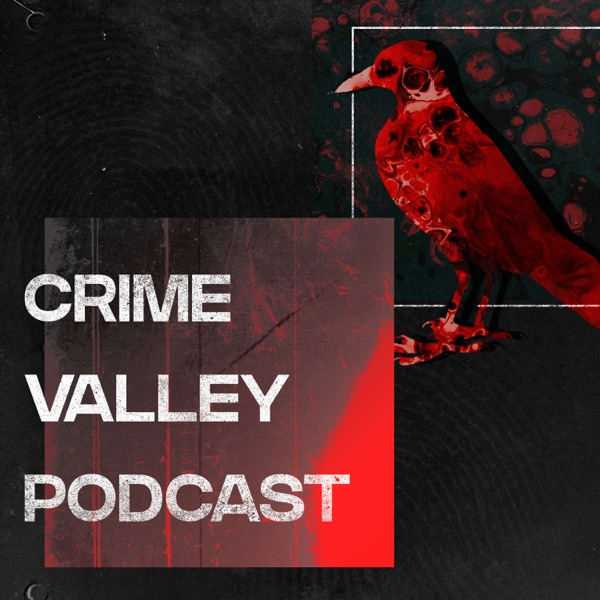 Crime Valley Podcast