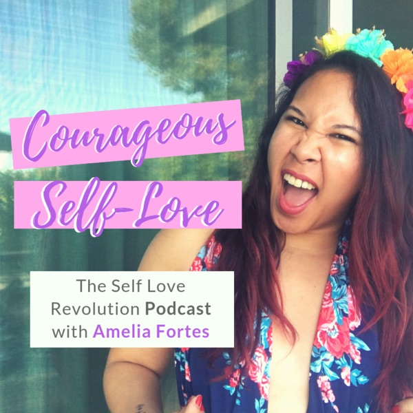 Courageous Self Love