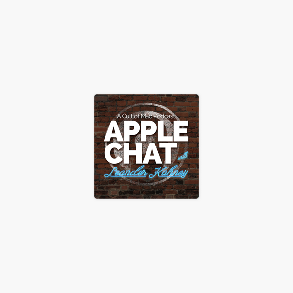 Apple Chat: A Cult of Mac podcast with Leander Kahney v Apple Podcasts