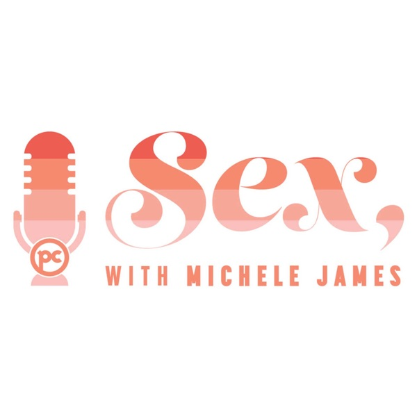 Sex, with Michele James