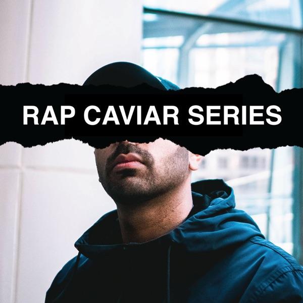 Rap Caviar Series