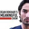 Dean Bokhari's Meaningful Show artwork