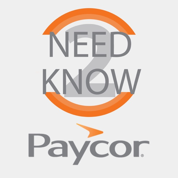 Paycor's Need to Know Podcast