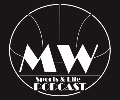 Sports and Life with Mike Watson