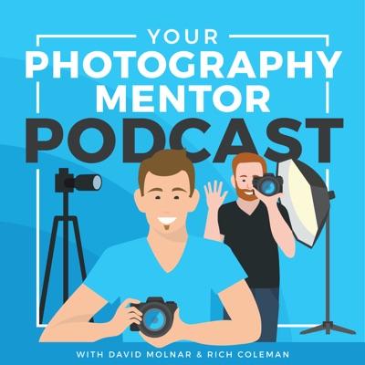 Your Photography Mentor:David Molnar & Rich Coleman
