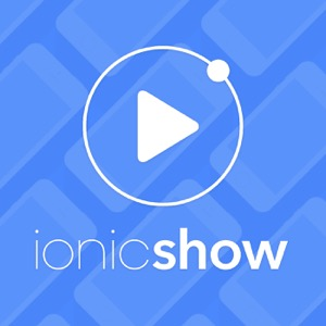 The Ionic Show