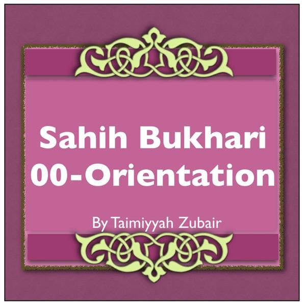 Sahih Bukhari Orientation