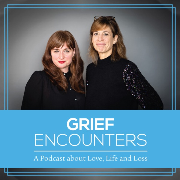 Grief Encounters