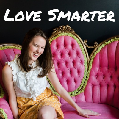 Love Smarter: Relationship Advice for Women Who Like Personal Development:Laurie-Anne King