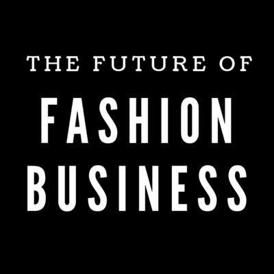 The Future Of Fashion Business