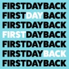 First Day Back artwork