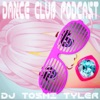 Dance Club Podcast   -   DJ Toshi Tyler artwork