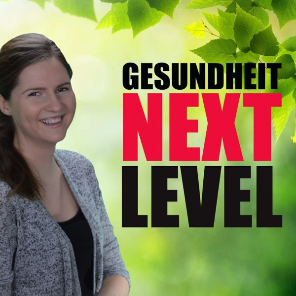 Gesundheit Next Level