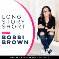 Long Story Short with Bobbi Brown podcast