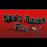 Dre's Finest Five podcast