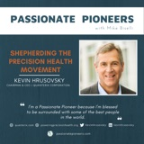 Shepherding the Precision Health Movement